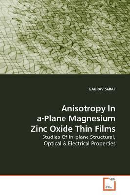 Anisotropy in A-plane Magnesium Zinc Oxide Thin Films