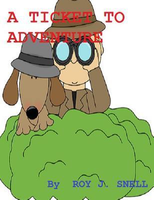 A Ticket to Adventur...