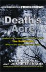 Death's Acre: Inside the Legendary 'Body Farm'