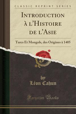 Introduction ¿'Histoire de l'Asie