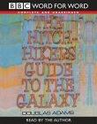 The Hitch Hiker's Guide to the Galaxy Complete & Unabridged