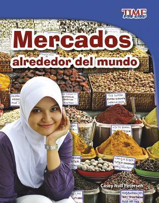 Mercados alrededor del mundo /Markets Around the World