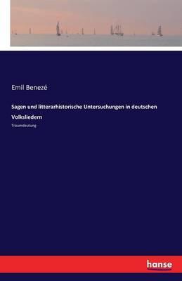 Sagen und litterarhistorische Untersuchungen in deutschen Volksliedern