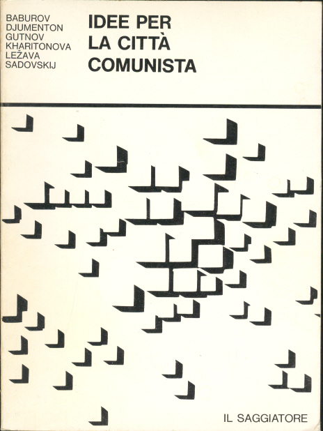 Idee per la città comunista