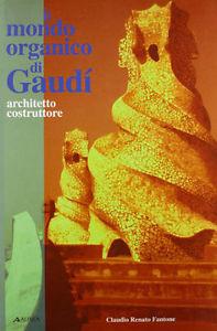 Il mondo organico di Gaudí