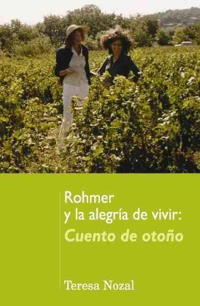 Rohmer y la alegría de vivir: Cuento de otoño