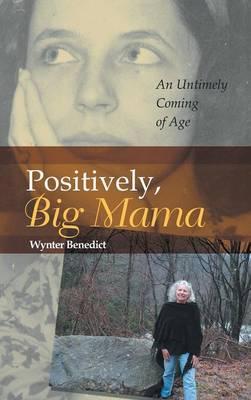 Positively, Big Mama