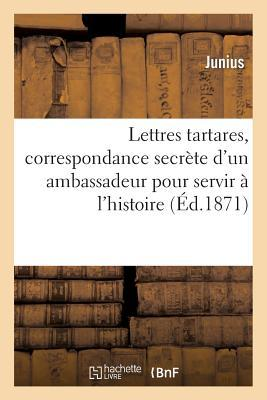 Lettres Tartares, Co...