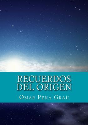 Recuerdos del origen/ Memories of the Origin