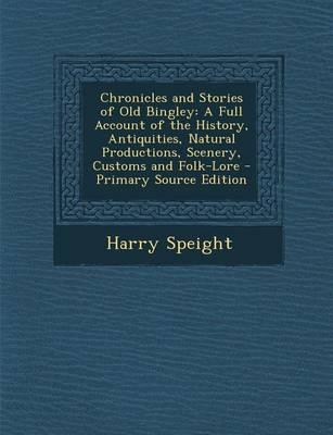 Chronicles and Stories of Old Bingley