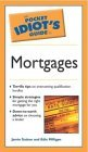 Pocket Idiot's Guide to Mortgages