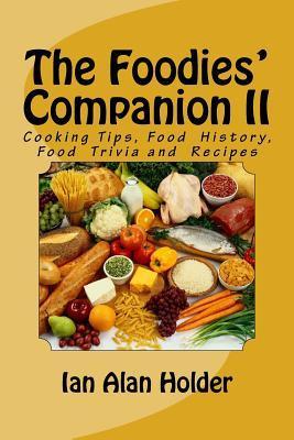The Foodies' Companion II