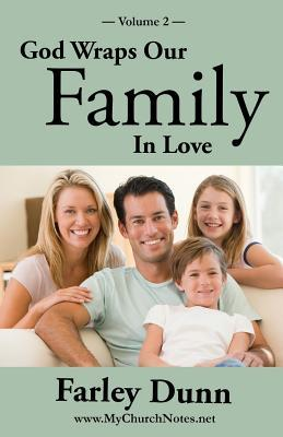 God Wraps Our Family in Love Vol. 2