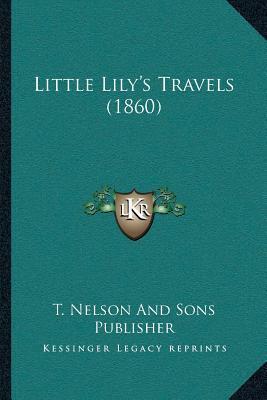 Little Lilyacentsa -A Centss Travels (1860)