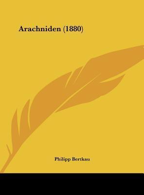 Arachniden (1880)