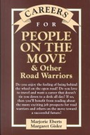 Careers for People On The Move and Other Road Warriors