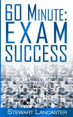 60 Minute Exam Success