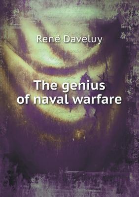 The Genius of Naval Warfare