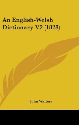 An English-Welsh Dictionary V2 (1828)