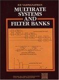 Multirate Systems and Filter Banks