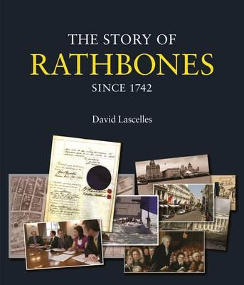 The Story of Rathbones Since 1742