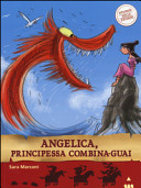 Angelica, principessa combina-guai