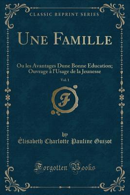 Une Famille, Vol. 1