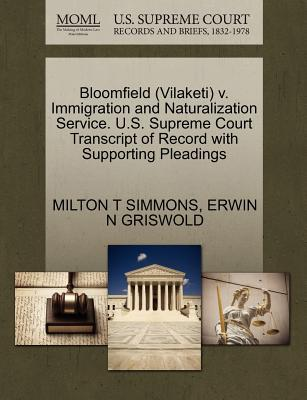 Bloomfield (Vilaketi) V. Immigration and Naturalization Service. U.S. Supreme Court Transcript of Record with Supporting Pleadings