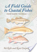 A Field Guide to Coastal Fishes