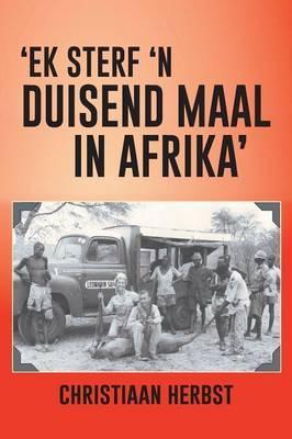 Ek Sterf 'n Duisend Maal in Afrika