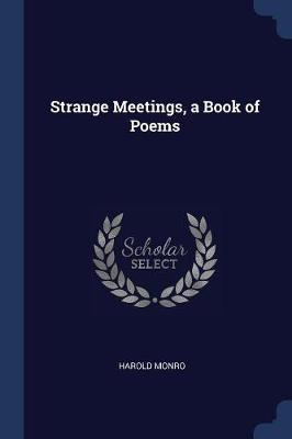 Strange Meetings, a Book of Poems