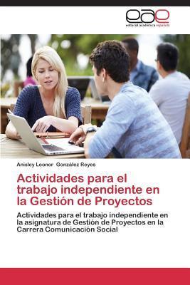 Actividades para el trabajo independiente en la Gestión de Proyectos