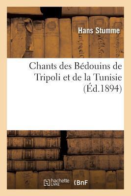Chants des Bedouins de Tripoli et de la Tunisie