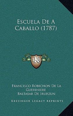 Escuela de a Caballo (1787) Escuela de a Caballo (1787)