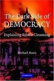 The Dark Side of Democracy