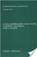 C-O-R Generalized Functions, Current Algebras, and Control
