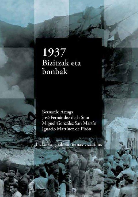 1937: vidas y bombas