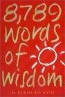 8,789 Words of Wisdo...