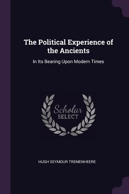 The Political Experience of the Ancients