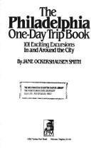 The Philadelphia One-Day Trip Book