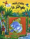 Méli-mélo dans la jungle