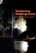 Venturing underground