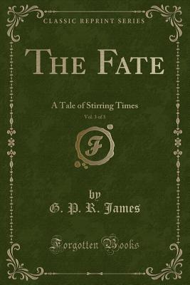 The Fate, Vol. 3 of 3