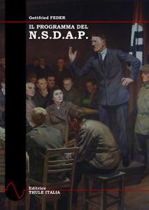 Il programma del NSDAP e le sue fondamenta ideologiche