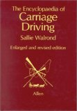 The Encyclopedia of Carriage Driving