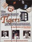 The Detroit Tigers Encyclopedia