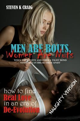 Men Are Bolts, Women Are Nuts