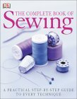The Complete Book of Sewing New Edition