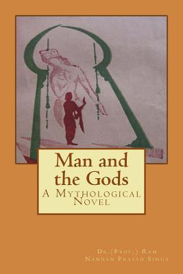 Man and the Gods