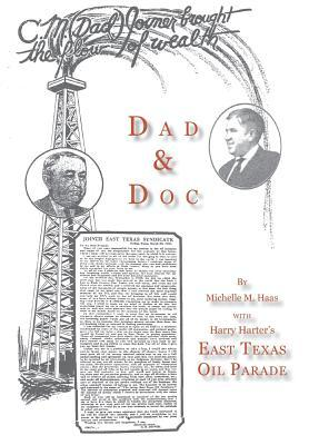 Dad & Doc, with Harry Harter's East Texas Oil Parade